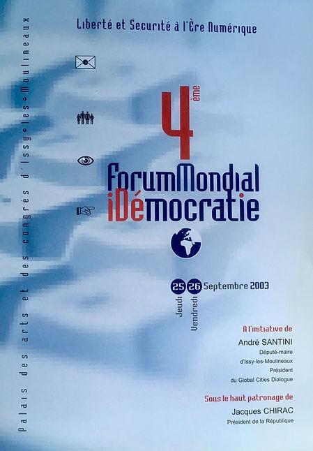 Présentation du 4ème Forum mondial de l'iDémocratie des 25-26 septembre 2003
