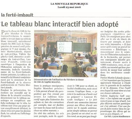 La Nouvelle République rend compte le 23 mai 2016 de l'équipement en tableau blanc interactif de la classe de CM1 de La Ferté Imbault