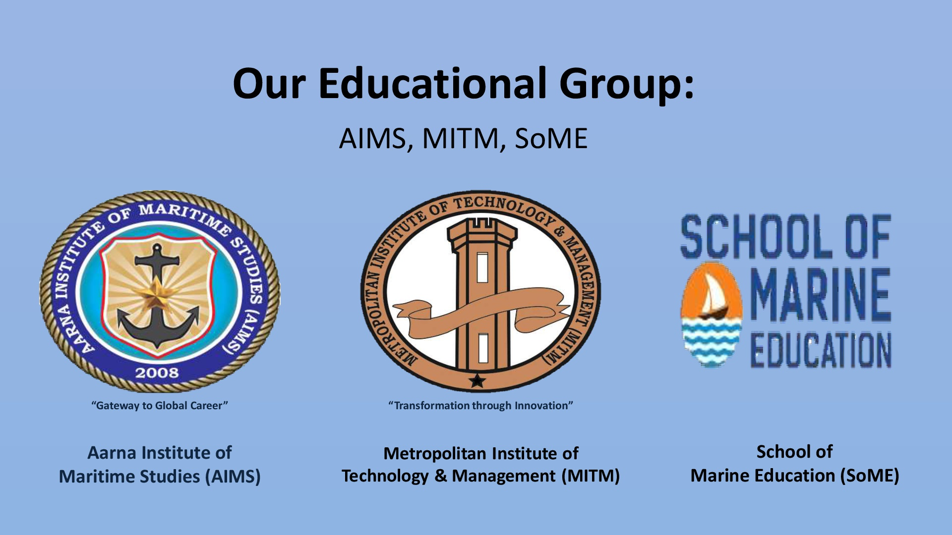 1. OUR EDUCATIONAL GROUP