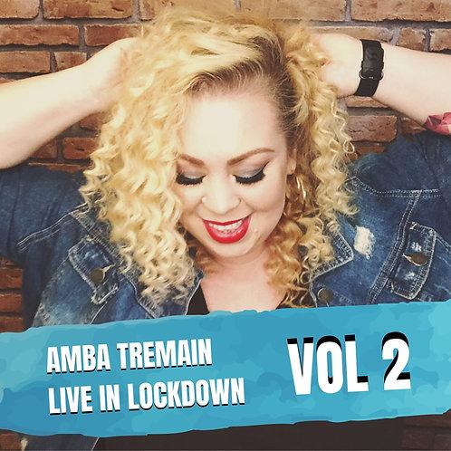 Amba Tremain - Live in Lockdown Vol 2
