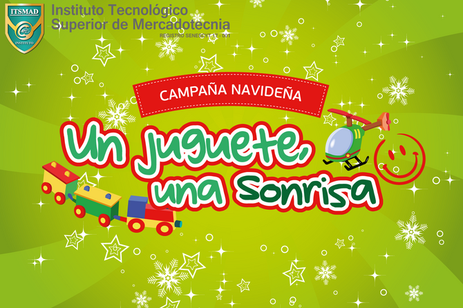 ITSMAD realiza campaña de donación de juguetes para niños de CARRETAS.