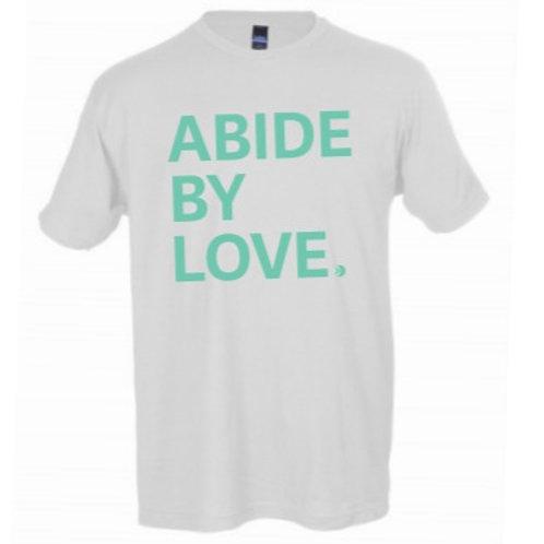 Abide by Love Tee
