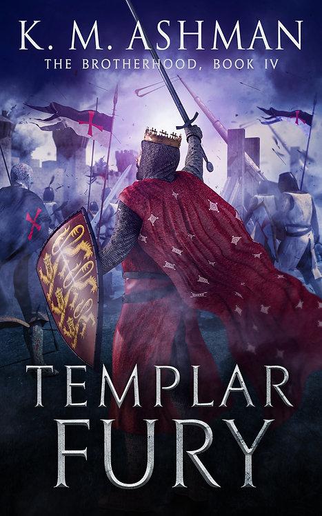 Templar Fury. Signed Paperback