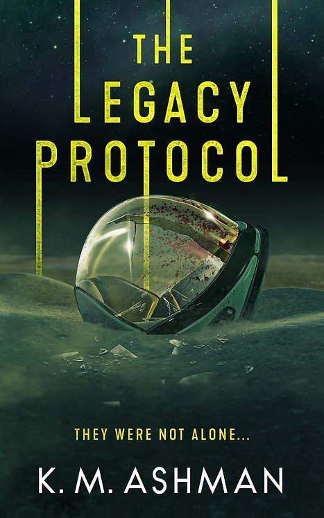 The Legacy Protocol. Signed Paperback