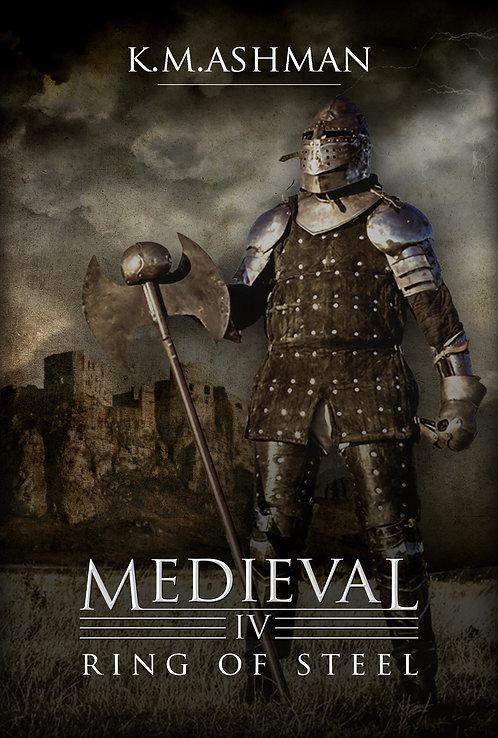 Medieval IV - Ring of Steel. Signed Paperback