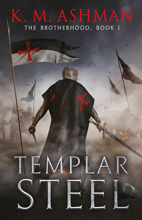 Templar Steel. Signed Paperback