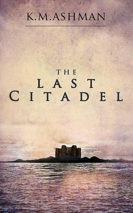 The Last Citadel. Signed Paperback