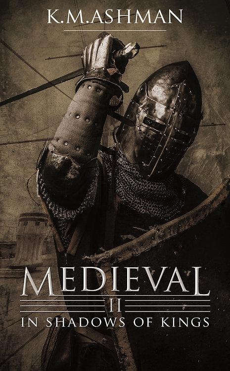 Medieval II - In Shadows of Kings. Signed Paperback