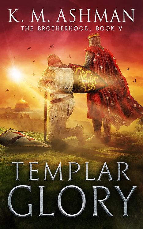 Templar Glory. Signed Paperback