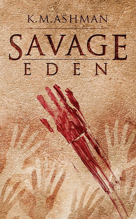 Savage Eden. Signed Paperback