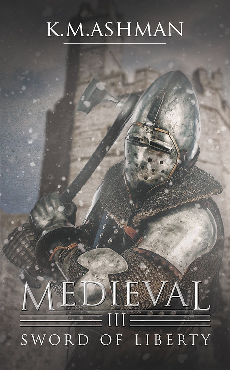 Medieval III - Sword of Liberty. Signed Paperback