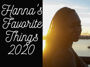 Hanna's Favorite Things 2020