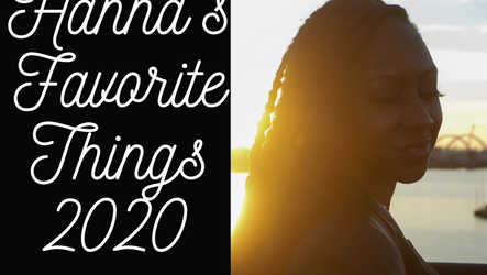 Hanna's Favorite Things 2020