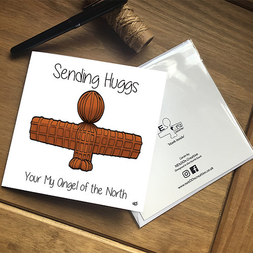 Sending Huggs Your My Angel of the North Card