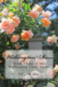 Wellington Rose, Book 3