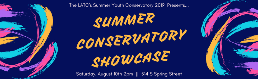 The LATC's Summer Youth Conservatory 201
