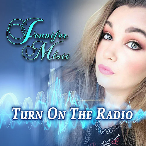 Turn On The Radio (Song - Single)