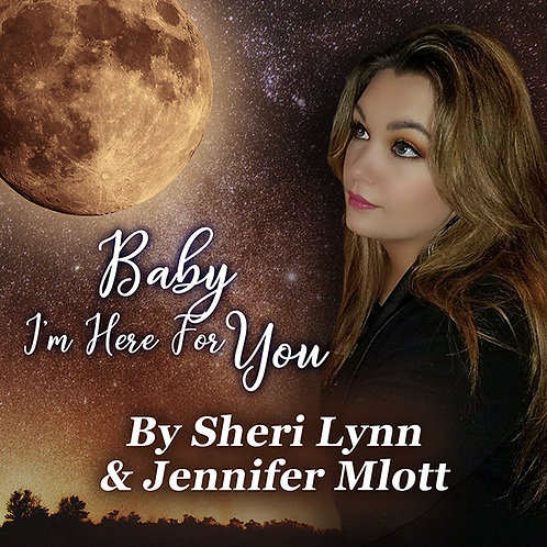 Baby I'm Here For You (Song - Single)