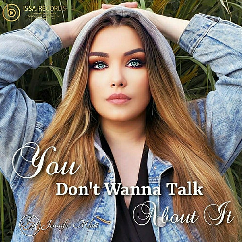 You Don't Wanna Talk About It MP3