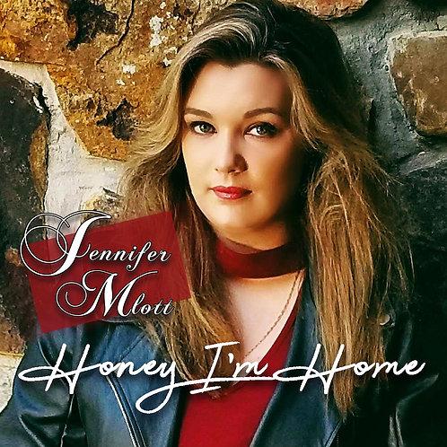 Honey I'm Home (Song - Single)