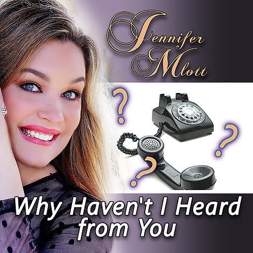 Why Haven't I Heard From You ( Song - Single )