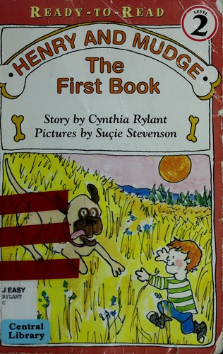 Henry And Mudge First Book by Cynthia Rylant