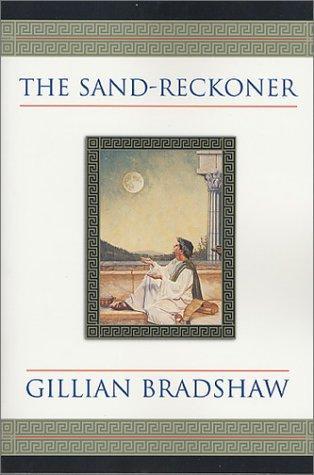 The Sand-Reckoner by Gillian Bradshaw