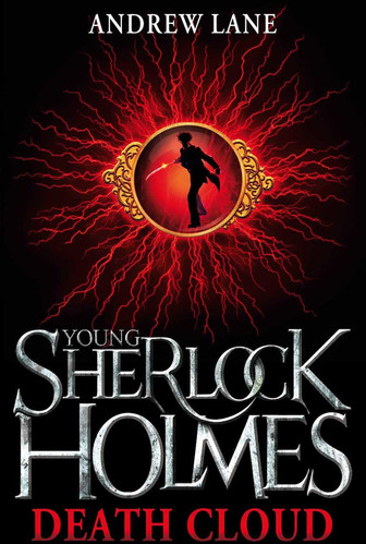 Death Cloud (Young Sherlock Holmes) by Andrew Lane
