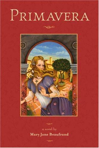 Primavera by Mary Jane Beaufrand