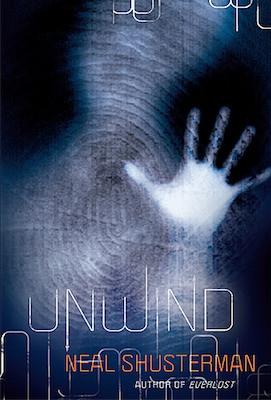 Unwind by Neal Schusterman