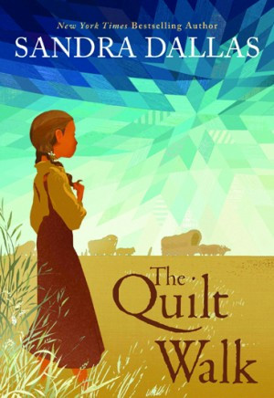 The Quilt Walk by Sandra Dallas