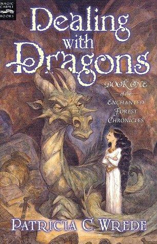 Dealing with Dragons: The Enchanted Forest Chronicles, Book One by Patricia C. Wrede