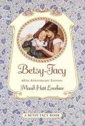 Betsy-Tacy (Betsy-Tacy, Book 1) by Maud Hart Lovelace