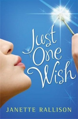 Just One Wish by Janette Rallison