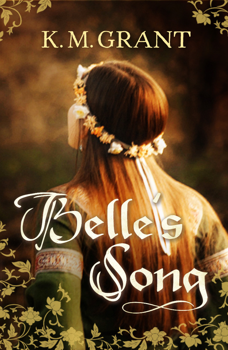 Belle's Song by K.M. Grant