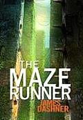 The Maze Runner (Maze Runner Trilogy, Book 1) by James Dashner