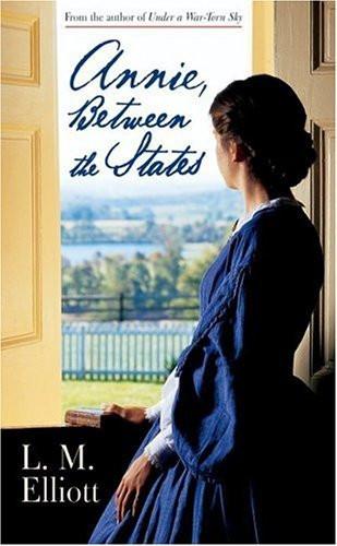 Annie Between the States by L.M. Elliott