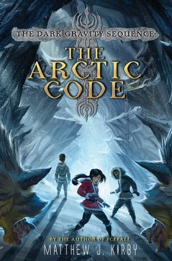 The Arctic Code (The Dark Gravity Sequence Book 1) by Matthew J. Kirby