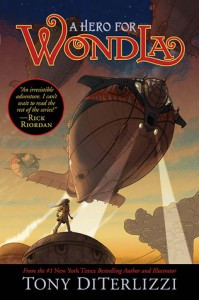 A Hero for WondLa (WondLa #2) by Tony DiTerlizzi