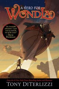 A Hero for WondLa (WondLa #2) by Tony DiTerlizzi