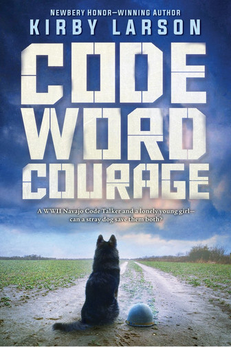 Code Word Courage by Kirby Larson