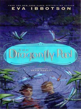 The Dragonfly Pool by Eva Ibbotson