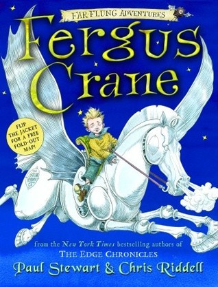 Fergus Crane (Far Flung Adventures #1) by Paul Stewart and Chris Riddell