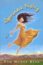 Esperanza Rising by Pam Munoz Ryan