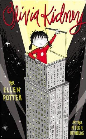 Olivia Kidney by Ellen Potter and Peter Reynolds