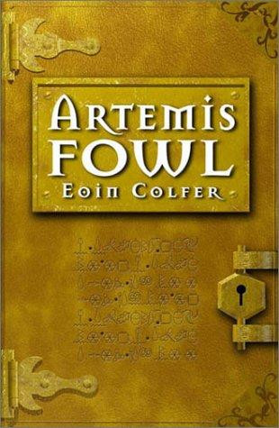 Artemis Fowl (Artemis Fowl, Book One) by Eoin Colfer