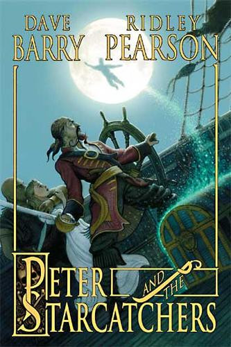 Peter and the Starcatchers by Ridley Pearson and Dave Barry
