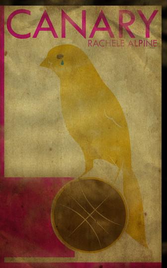 Canary by Rachele Alpine