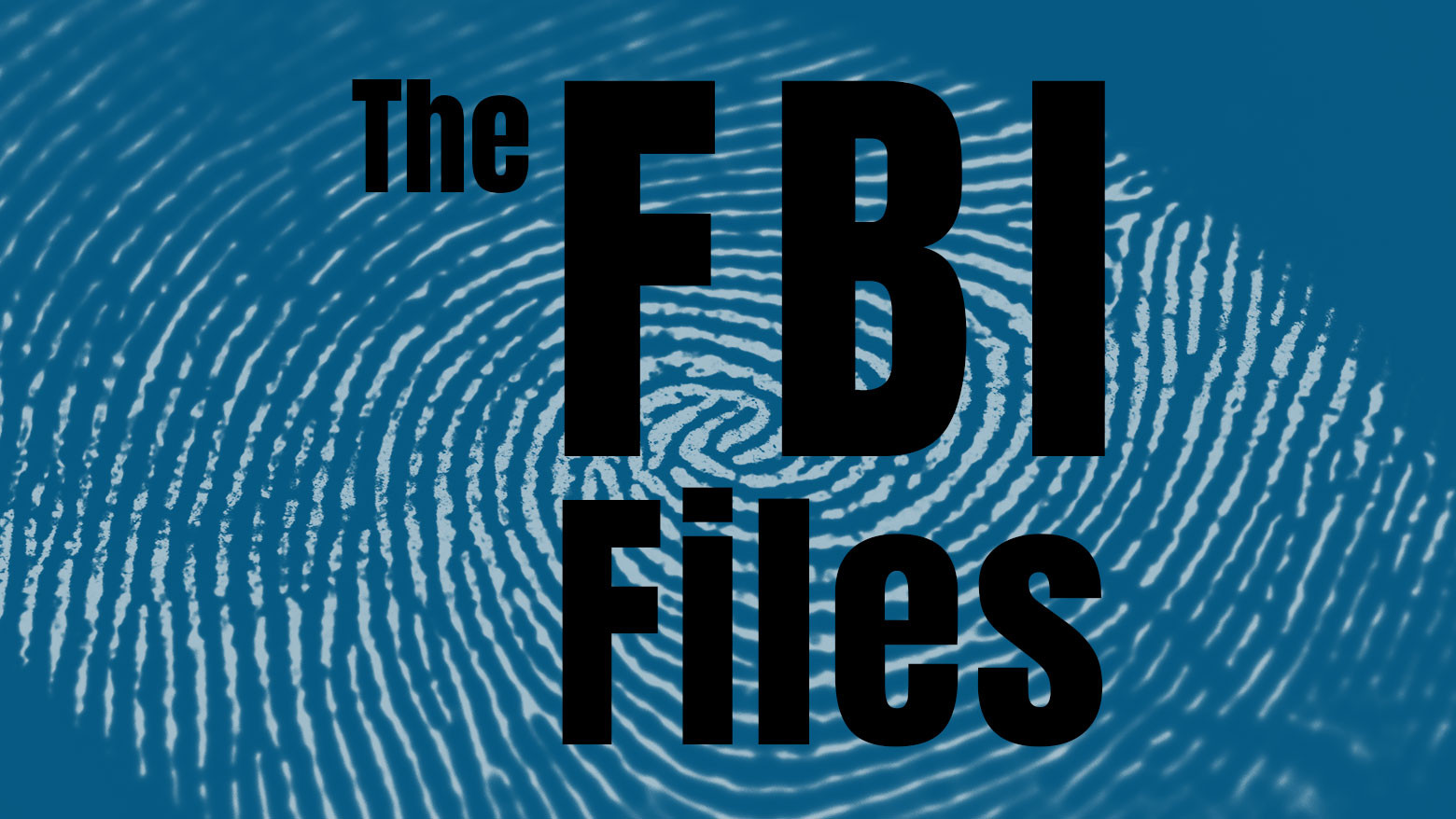 the FBI files featuredImage.jpg