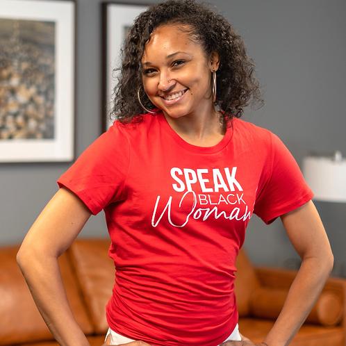 Speak Black Woman - Red T-Shirt